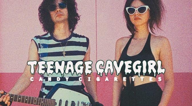 Album Review: Teenage Cavegirl – 'Candy Cigarettes'.